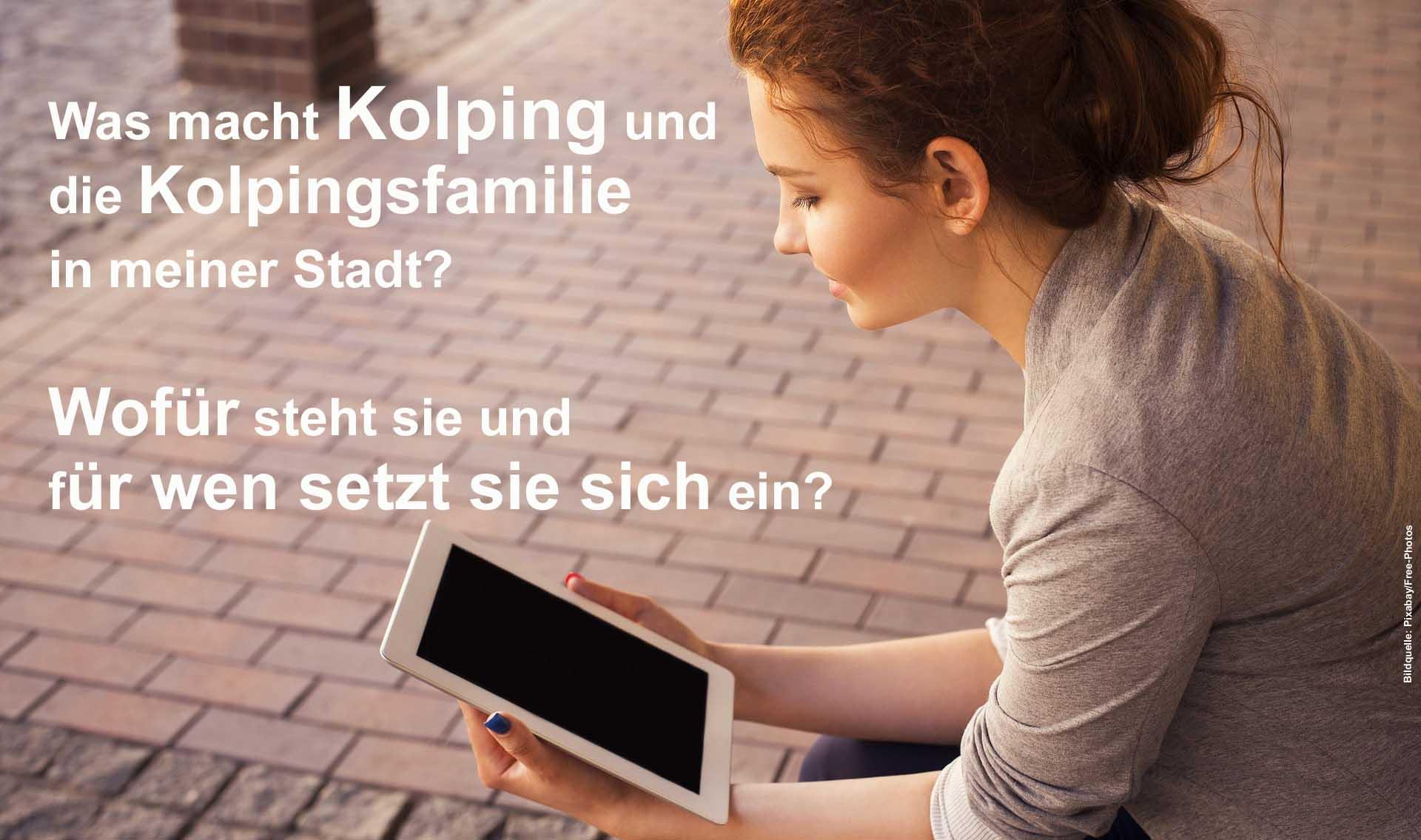 Was macht Kolping,  für wen setzt sich Kolping Deutschland und die Kolpingsfamilie ein